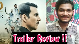 Gold Theatrical Trailer | Trailer Review | Trailer Reaction | Akshay Kumar, Mouni Roy |
