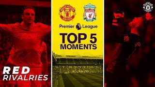 Manchester United v Liverpool | Top 5 Moments at Old Trafford | Premier League