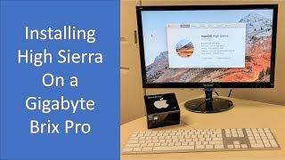 Installing macOS High Sierra 10.13 on a Gigabyte Brix Pro (BXi7-5775 Hackintosh)