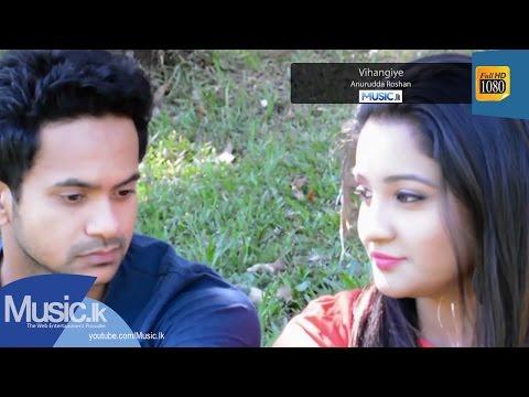Vihangiye - Anurudda Roshan