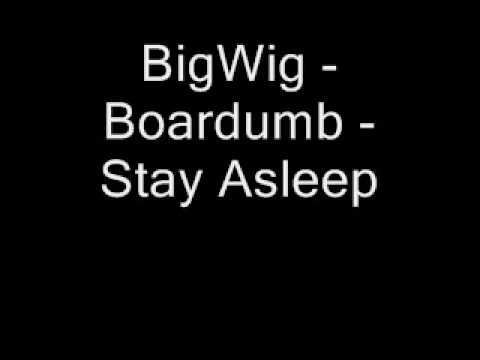 Bigwig - Boardumb