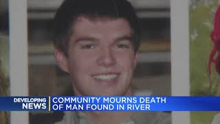 Community mourns death of man found in river