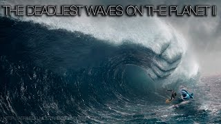 SURF: THE DEADLIEST WAVES ON THE PLANET (PART 2)