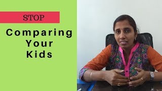 Stop Comparing your Kids / Don't Compare your Children/why comparison is wrong in kids (Tamil Video)
