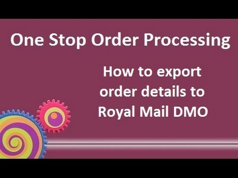 One Stop Order Processing - How to export order details to Royal Mail Despatch Manager Online (DMO)