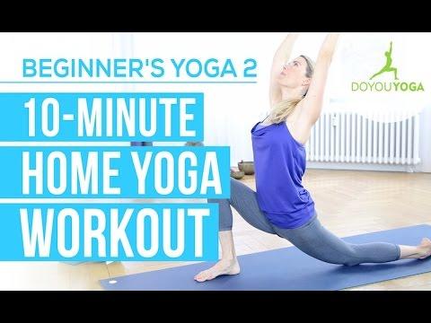 Ten Minute Home Yoga Workout - Session 2 - Yoga for Beginners Starter Kit