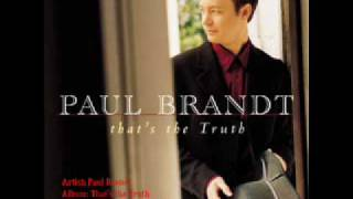 Watch Paul Brandt Theres A World Out There video