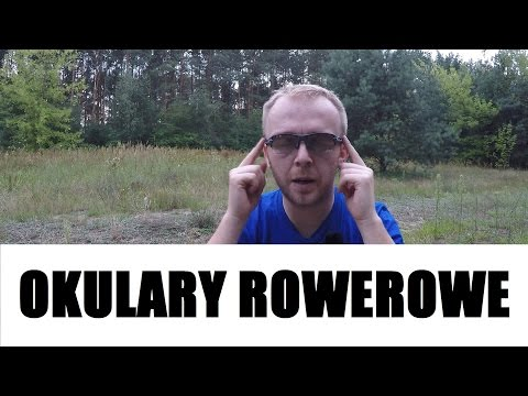 Okulary Rowerowe #37 Rowerowe Porady
