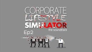 "Nuestro Jefe el Zombie 2 ""Corporate Lifestyle Simulator"" Ep2"