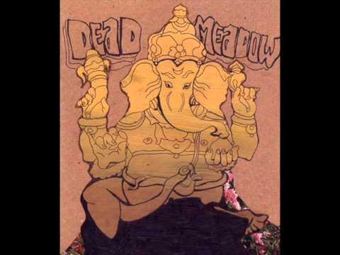 Dead Meadow - The Narrows