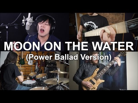 Moon on the Water (Power Ballad Version) BECK ANIME COVER