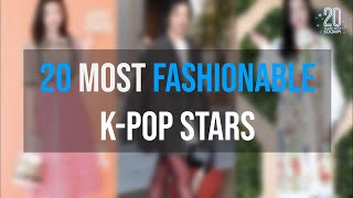 20 Most Fashionable K-Pop Stars | 20 Years With Soompi