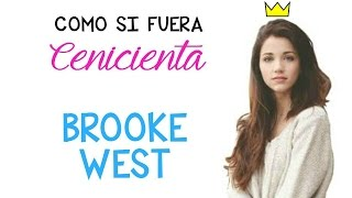 Como si fuera Cenicienta | Brooke West