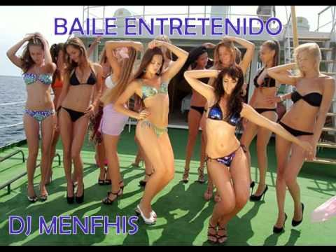 BAILE ENTRETENIDO MIX  - DJ MENFHIS
