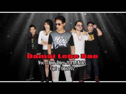 Damai Lebe Bae - Ipin Dijex [Official Music Video]