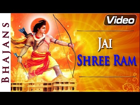 Jai Shri Ram - Lord Ram Songs - Hindi Bhajans video