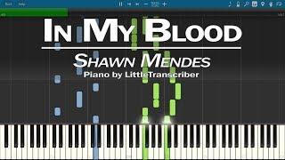 Download Lagu Shawn Mendes - In My Blood (Piano Cover) by LittleTranscriber Gratis STAFABAND