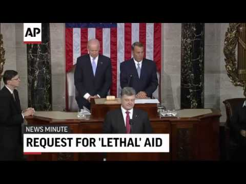 Ukraine President Asks U.S. Congress For 'Lethal' Aid