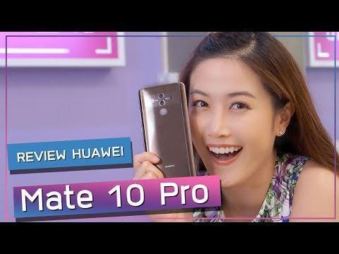 เฟื่องลดา   REVIEW HUAWEI Mate 10 Pro