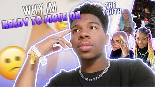 why I'm ready to move on.. *I explain everything*