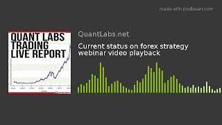 Current status on forex strategy webinar video playback
