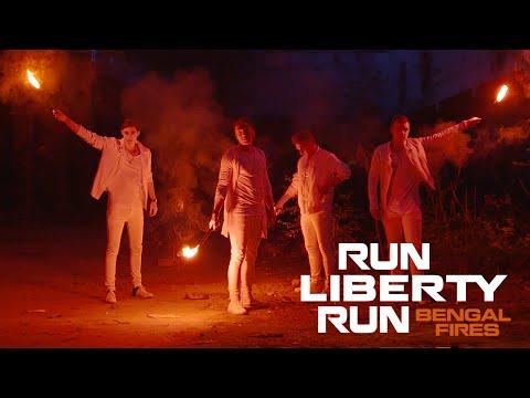 Run Liberty Run Bengal Fires music videos 2016 indie