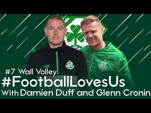 Shamrock Rovers #FootballLovesUs - #7 Wall Volley