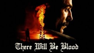 There Will Be Blood - Trailer