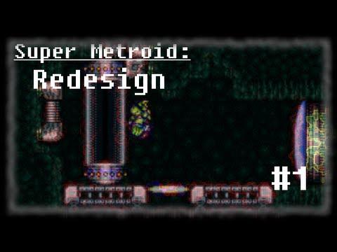 Super Metroid: Redesign #1