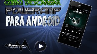 ►►★COMO DESCARGAR POWERAMP FULL PARA ANDROID//ROOT//ZONAANDROID★◄◄
