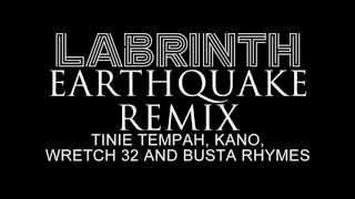 Labrinth - Earthquake Ft Tinie Tempah, Kano, Wretch 32 & Busta Rhymes (Official Remix)