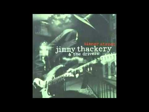 Jimmy Thackery&The Drivers - Sinner Street