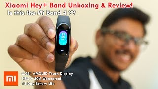 Xiaomi Hey+ Band Unboxing & Review India | Is this the Mi Band 4?