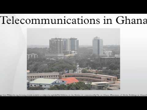 Telecommunications in Ghana
