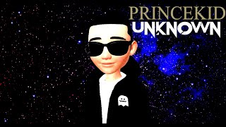 PrinceKid - Unknown [Audio]