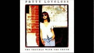 Watch Patty Loveless I Miss Who I Was with You video