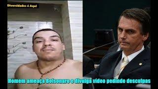Homem que ameaçou Bolsonaro divulga vídeo pedindo desculpas