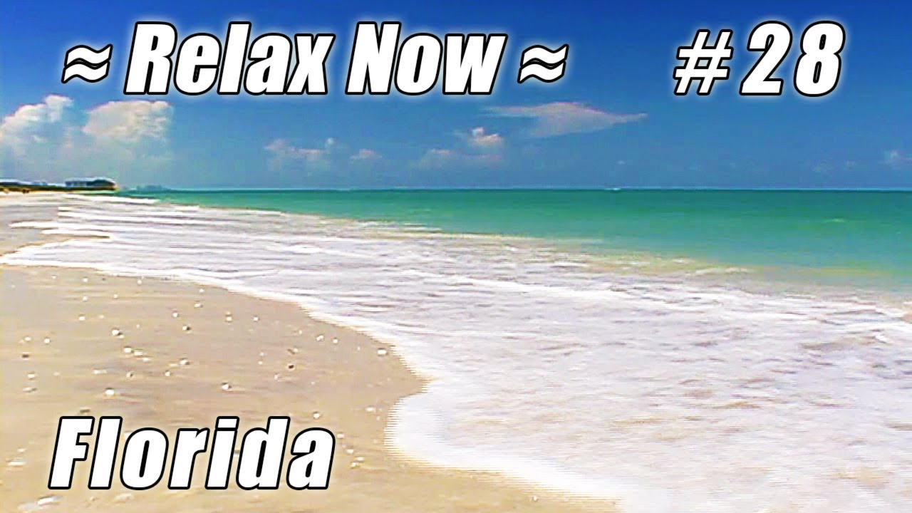 bonita springs florida  barefoot beach  28 beaches ocean wave sounds relaxing waves video relax