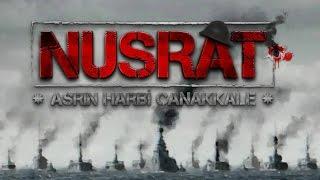 Nusrat OynuyoruZ #19 - Asrın Harbi Çanakkale | Çanakkale Geçilmez !