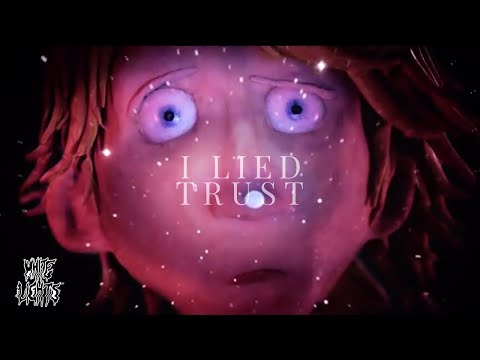 The White Lights ☆ I Lied / Trust (Official Video)