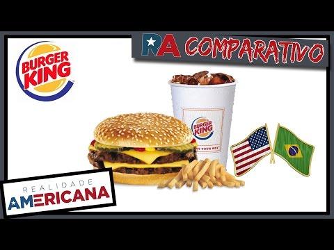 BURGER KING Estados Unidos Vs Brasil - Comparativo Realidade Americana