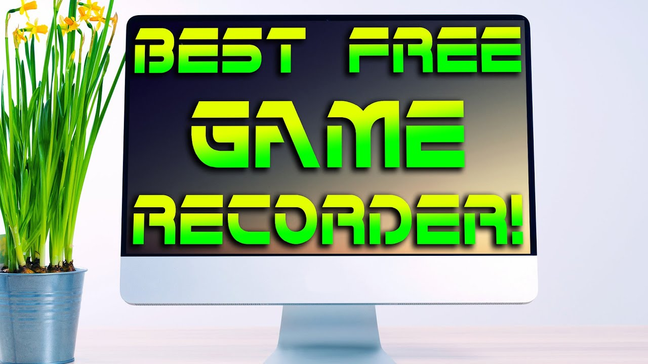 how to record a game on a low end pc