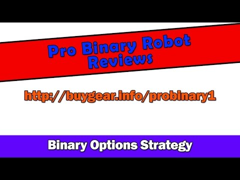 Pro Binary Robot Reviews - Free Binary Options Trading Signals