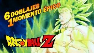 BROLY y EL GEMIDO LEGENDARIO - 6 Doblajes 1 Momento Épico - Dragon Ball Z