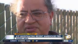 ATF investigating Kearny Mesa warehouse fire