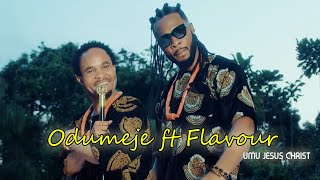 Official Umu Jesus Christ video by Odumeje ft Flavour