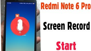 Xiaomi Redmi Note 6 Pro | How To Start Screen Recorder | Enable Screen Record |