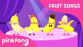 Banana-Na Na Na Banana | Fruit Songs | Pinkfong Songs for Children