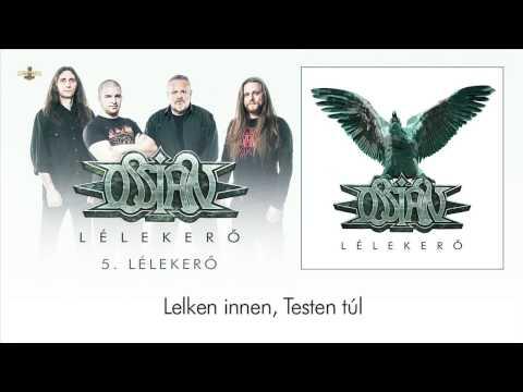 Ossian - Lélekerő (Hivatalos Szöveges Videó / Official Lyrics Video)