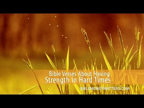 Bible Verses About Having Strength During Hard Times - YouTube